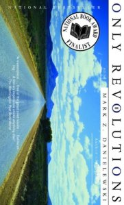 Only Revolutions: A Novel