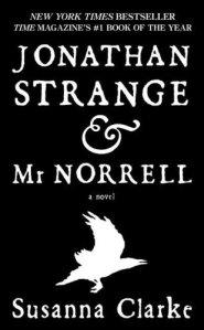Jonathan Strange & Mr Norrell: A Novel