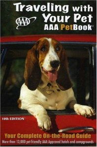 Traveling With Your Pet, 10th Edition: The AAA Petbook