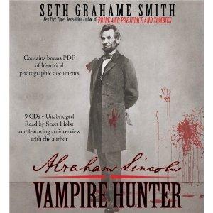 Abraham Lincoln: Vampire Hunter [Audiobook]