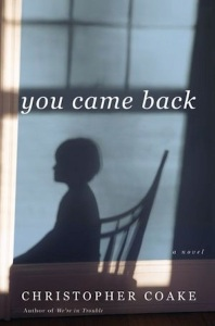 You Came Back, by Christopher Coake